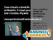 Clase Virtual ó a domicilio Medellín:Matemáticas,Cálculo,...